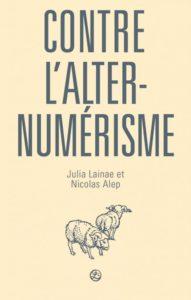 Couverture du livre Contre l'alternumérisme